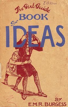The Girl Guide Book of Ideas