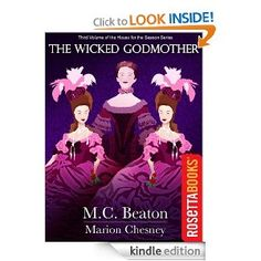Amazon.com: The Wicked Godmother: A Novel of Regency England - Being the Third Volume of A House for the Season eBook: M. C. Beaton, Marion ...
