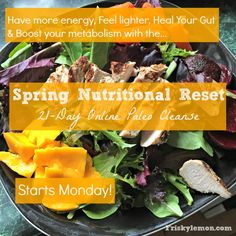 Thinking about getting a fresh start for the summer? Join the Spring Nutritional Reset starting Monday, May 11th 2015! #paleo #iin #holisticnutrition