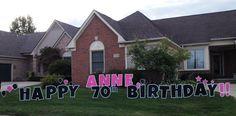 Annie, 70 and Sassy! Birthday Yard Signs, Boy Birthday, Lawn Sign, Host A Party, Special Day, Annie, Sassy, Guy Birthday