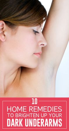 Here are some remedies for smoother and lighter underarm skin. These are home remedies hence they have no side effects.
