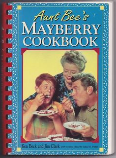 Aunt Bee's Mayberry Cookbook~ recipe to 'dress up' store-bought angel food cake!