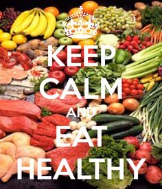 KEEP CALM AND EAT HEALTHY - KEEP CALM AND CARRY ON