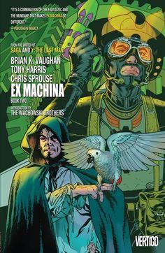 Ex Machina: Book 2 by Brian K. Vaughn