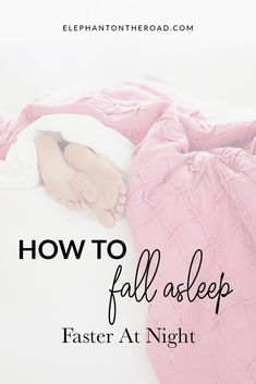 How To Fall Asleep Faster At Night 3 Different Ways Part Tips To Fall Asleep Faster. How To Fall Asleep Quickly. Things To Do When You Can't Fall Asleep. Tricks To Fall Asleep Faster. Elephant on the Road How To Fall Asleep Quickly, Ways To Fall Asleep, Can Not Sleep, Go To Sleep, Sleep Better, Falling Asleep Tips, Caring For Mums, How To Sleep Faster, Sleep Remedies