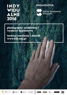 """Don't forget that you can still take part in """"Indywidualne"""" a cycle of exhibitions of diploma works by our students from Photography School Szkoła Kreatywnej Fotografii SKF. We are waiting for you! #Photographyschool #KSAkrakow"""