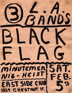 Black Flag, Minutemen, Nig-Heist @ The Eastside Club. 1983