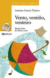 Ilustracións: María Lires Editorial: Xerais Colección: Sopa de libros Antonio Garcia, Editorial, Texts, Nail, Books, Index Cards, Reading, Literatura