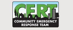 CERT Free local classes in disaster prep, medical operations, fire, first aid and search and rescue techniques