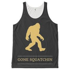 Funny Big Foot Gone Squatchin Sasquatch All-Over Print Tank Top @zazzle