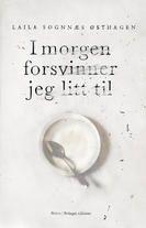 I morgen forsvinner jeg litt til / Romaner, noveller / Skjønnlitteratur / Bøker / Hovedsiden - Forlaget Oktober