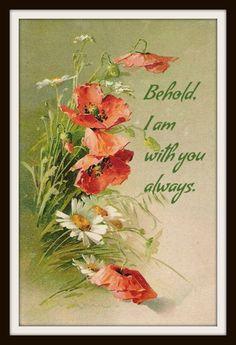 """Vintage Art Print """"Behold I am with you always"""", Wall Decor, 8 x 10"""" Unframed Printed Art Image, Scripture Print, Motivational Quote"""