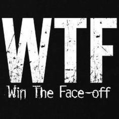 Win The Face-Off