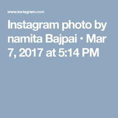 Instagram photo by namita Bajpai • Mar 7, 2017 at 5:14 PM