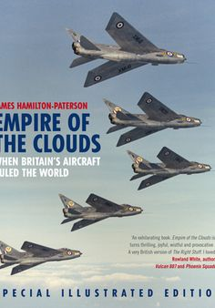 'Empire of the Clouds - When Britain's Aircraft Ruled the Skies' by James Hamilton-Paterson [click on cover to download ebook sample via jellybooks.com with permission by the publisher]