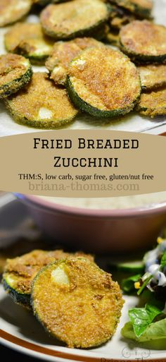 Fried Breaded Zucchini...this healthy version of a great easy sidedish only takes a few ingredients and is low carb, sugar free, THM:S, and gluten/nut free.