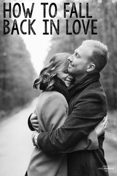 How To Fall Back In Love With Your Spouse - Love and Marriage