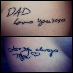 Ok, so I'm not a tattoo person, but this is pretty cool. Remembering Mom & Dad with tattoos of exact copies of their last handwritten birthday card wishes.