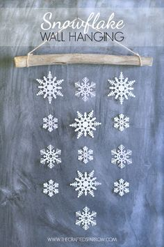 Snowflake Wall Hanging - love this cute DIY for winter home decor.