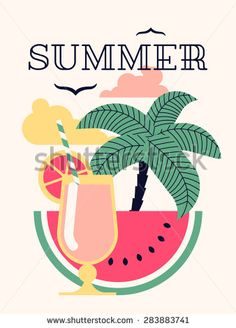 Lovely and simple vector visual printable poster or web banner on summer season with palm tree, cocktail beverage, watermelon slice, clouds and seagulls