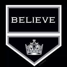 """""""Believe"""" - Los Angeles Kings"""