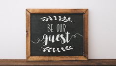 Be Our Guest Printable be our guest sign be our by TheHappyPioneer