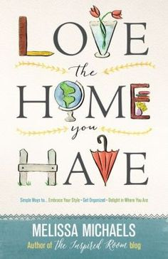 Love the Home You Have is 50% off all preorders today and tomorrow (March 9th and 10th) at Barnes and Noble! Crazy!!!! Get one for yourself (and maybe stock up on a few for gifts) today! :) It's an amazing book!