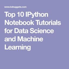 37 Best Jupyter Notebooks images in 2018 | Data science