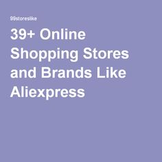 39+ Online Shopping Stores and Brands Like Aliexpress..... Pabbos  China Wholesale - Online Shopping from China Websites,Shopping China - Pabbos.com....Picclick  PicClick - The #1 tool for eBay power buyers!....Chinabuye  China Online Shop for Dropship and Wholesale, Buy cheap Gadgets and Clothing with with Free Shipping!.....Cutpricewholesaler....Tmart  Tmart: Thousands of Products, Manufacturer Price, Free Shipping Worldwide....Bjs  BJ's Wholesale Club.....Dailysteals....