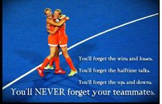 You'll NEVER forget your teammates.