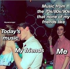 58 Of Today's Freshest Pics And Memes can't relate either way (so y am I pinning this? idk) but legit no one likes my type of music which is annoying AF (its alternative rock, indie pop/R&B) everyone likes fucking Ariana Grande and other overrated music Really Funny Memes, Stupid Funny Memes, Funny Relatable Memes, Hilarious, Music Memes Funny, Memes Humor, Class Memes, Rock Poster, Hilarious Texts