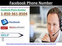 Dial Facebook Phone Number 1-850-361-8504 to get desiredsolutionDo you really want to get a desired solution for your Facebook related problems? If yes, put a call on our Facebook Phone Number 1-850-361-8504 and get united with our top most technical experts. All your wishes come true after talking to our tech maestros who will give you a helping hand for the same purpose. http://www.mailsupportnumber.com/facebook-technical-support-number.htmlFacebook Phone Number