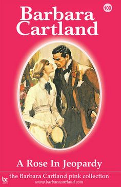 100. A Rose In Jeopardy by Barbara Cartland on eBooks by Sainsbury's, eBook £2.99