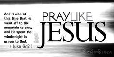 Godly Quotes, Inspirational Bible Verses Images..  cambraza: PrayLike Jesus