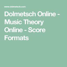 Dolmetsch Online - Music Theory Online - Score Formats