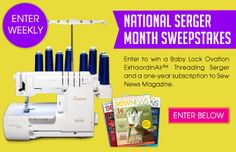 2014 National Serger Month Sweepstakes: Enter to win the Baby Lock Ovation Serger
