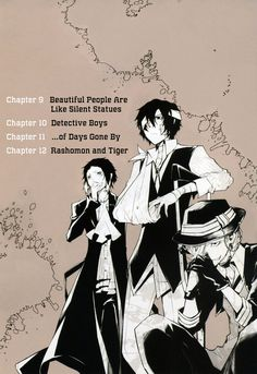 Bungo Stray Dogs Volume 3 - Contents   Chapter 9: Beautiful People are Like Silent Statues   Chapter 10: Detective Boys   Chapter 11: ... Of Days Gone By   Chapter 12: Rashomon and Tiger   Manga (V:3)   SailorMeowMeow