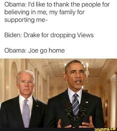 Go Joe 10 Hilarious President Obama and Vice-President Joe Biden Memes. You rarely see the behind the scene interactions between the President and the Vice-President, but if you did, you wo Joe And Obama, Obama And Biden, Joe Biden, Biden Obama Memes, Funny As Hell, Funny Cute, Hilarious, Funny Memes, Funny