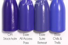 OPI - Stock-holm // Essie - All Access Pass // Essie - Suite Retreat // Essie - Chills & Thrills