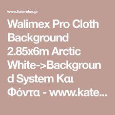 Walimex Pro Cloth Background 2.85x6m Arctic White->Background System Και Φόντα - www.katerelos.gr