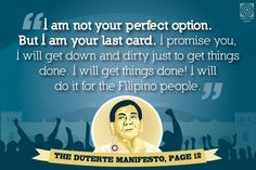 "If you want a handy collection of President Rodrigo Duterte's headline-making and unforgettable quotes, here are snippets from ""The Duterte Manifesto. Rodrigo Duterte Quotes, President Of The Philippines, Unforgettable Quotes, Current President, Man, Life Lessons, Presidents, Politics, Inspirational Quotes"
