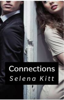 I Can't Help Where My Mind Goes: Guilty Pleasures - Connections - Selena Kitt