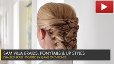 Braids, Ponytails & Up Styles