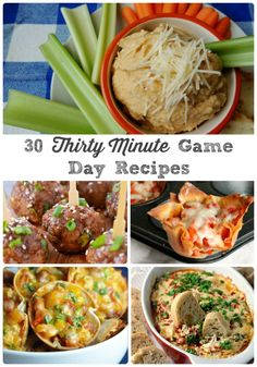 30 Thirty Minute Game Day Recipes- these tasty recipes perfect for serving at the big game can be ready in 30 minutes or less!: