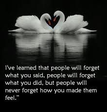 Leave people better than you found them ...