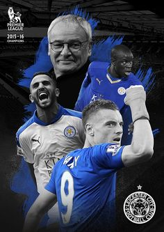 Soberstone works.Soccer. England. English Premier League. Champions. Leicester city. Fox. Claudio Ranieri. Jamie Vardy. Liyad Mahrez. N`Golo Kante. Poster. Illustration.