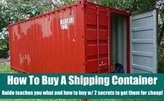 How To Buy A Shipping Container. For the prepper world, the use for a shipping container is a no-brainer.. a bunker! Learn how to buy one for cheap.