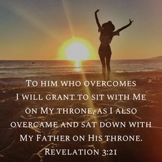 """""""As many as I love, I rebuke and chasten. Therefore be zealous and repent. Behold, I stand at the door and knock. If anyone hears My voice and opens the door, I will come in to him and dine with him, and he with Me. To him who overcomes I will grant to sit with Me on My throne, as I also overcame and sat down with My Father on His throne. """"He who has an ear, let him hear what the Spirit says to the churches."""""""" Revelation 3:19-22 Revelation 3, Love Him, My Love, How He Loves Us, Bible Verses, Scriptures, Stand By Me, My Father, Christian Quotes"""
