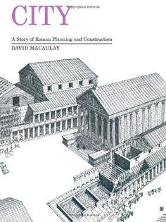City: A Story of Roman Planning and Construction by David Macaulay,http://www.amazon.com/dp/0395349222/ref=cm_sw_r_pi_dp_O64Atb0B7ATFWX4V
