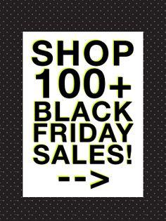 100+ Black Friday Sales!